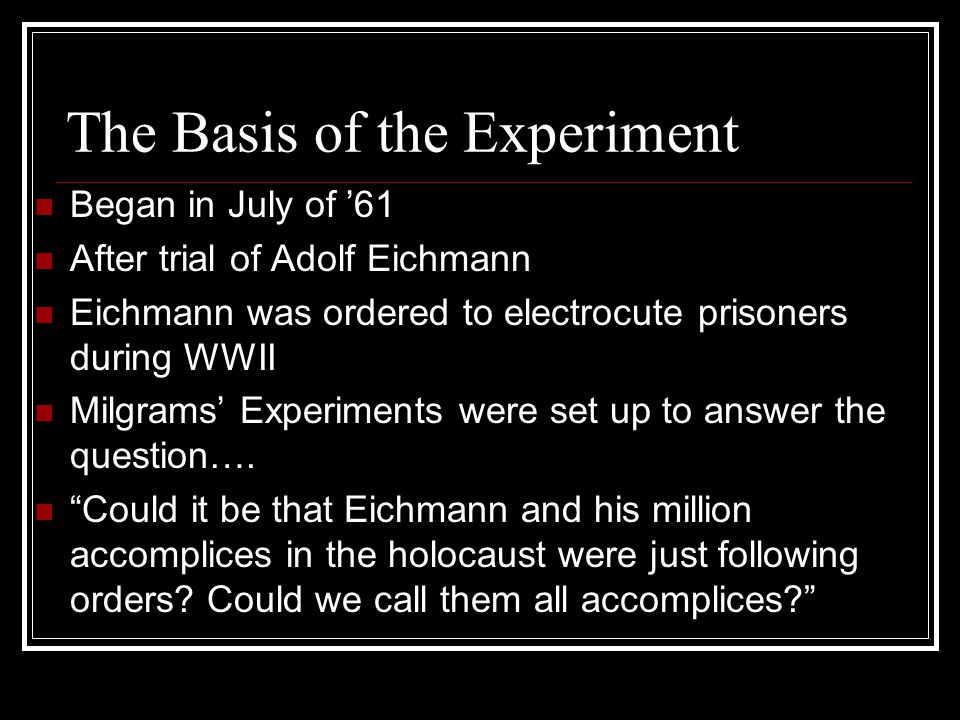The Basis of the Experiment