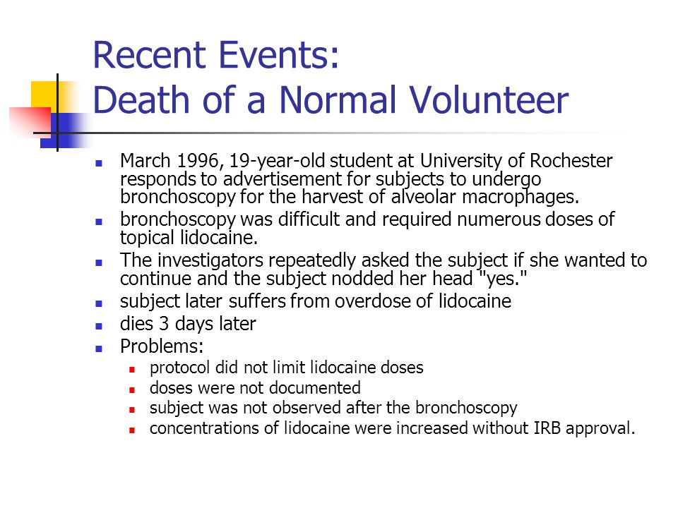 Recent Events: Death of a Normal Volunteer