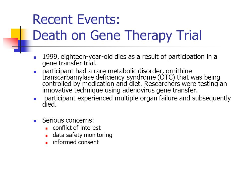 Recent Events: Death on Gene Therapy Trial