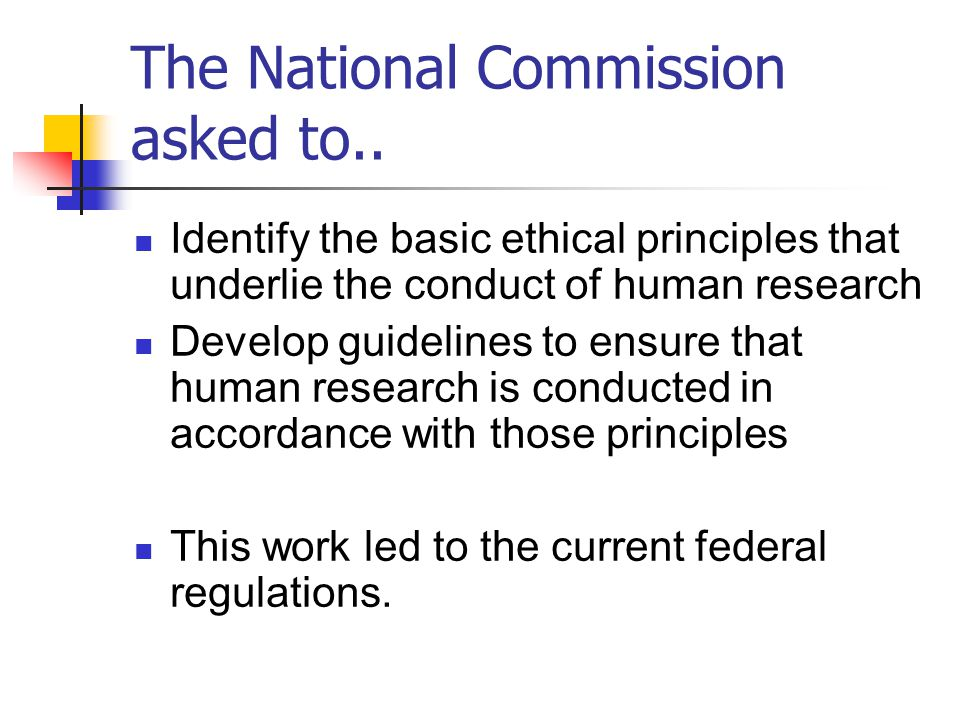 The National Commission asked to..