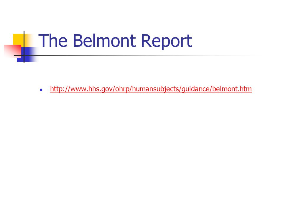the belmont report The limits of autonomy: the belmont report and the history of childhood the belmont report, the general recommendations of the commission.