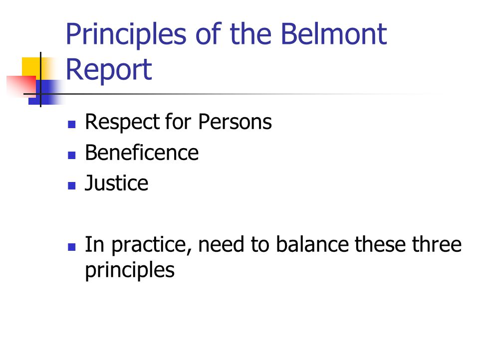 Principles of the Belmont Report