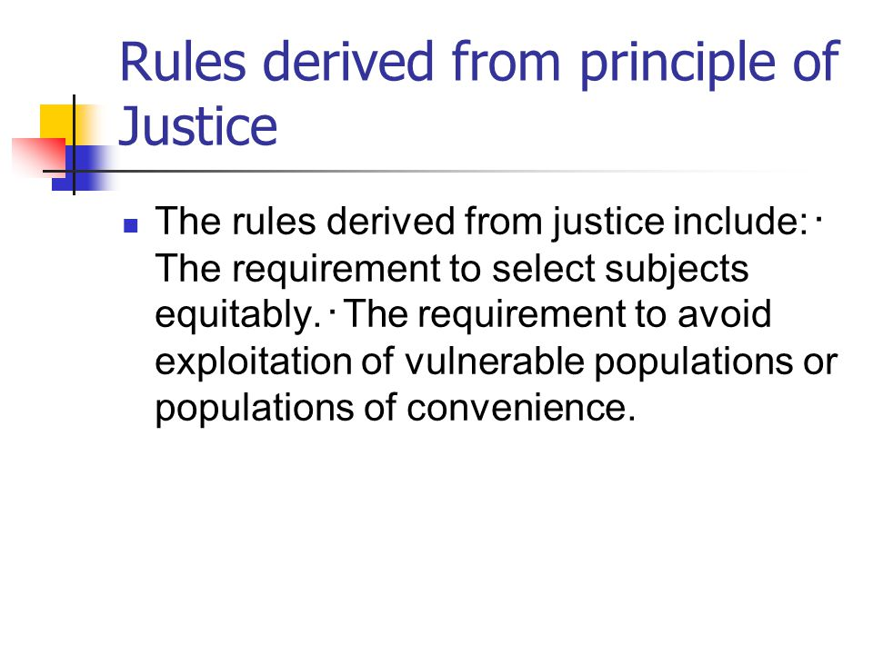 Rules derived from principle of Justice