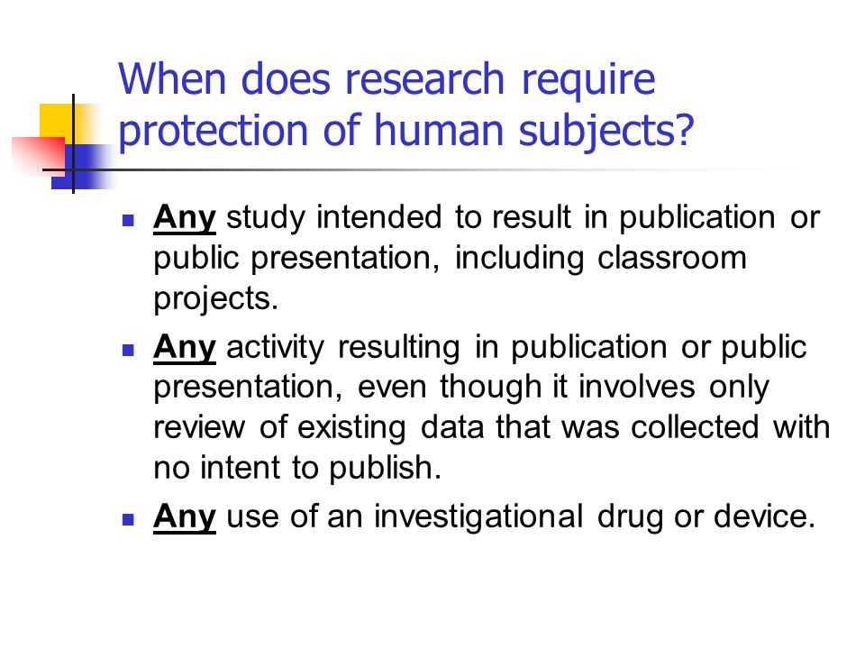 When does research require protection of human subjects