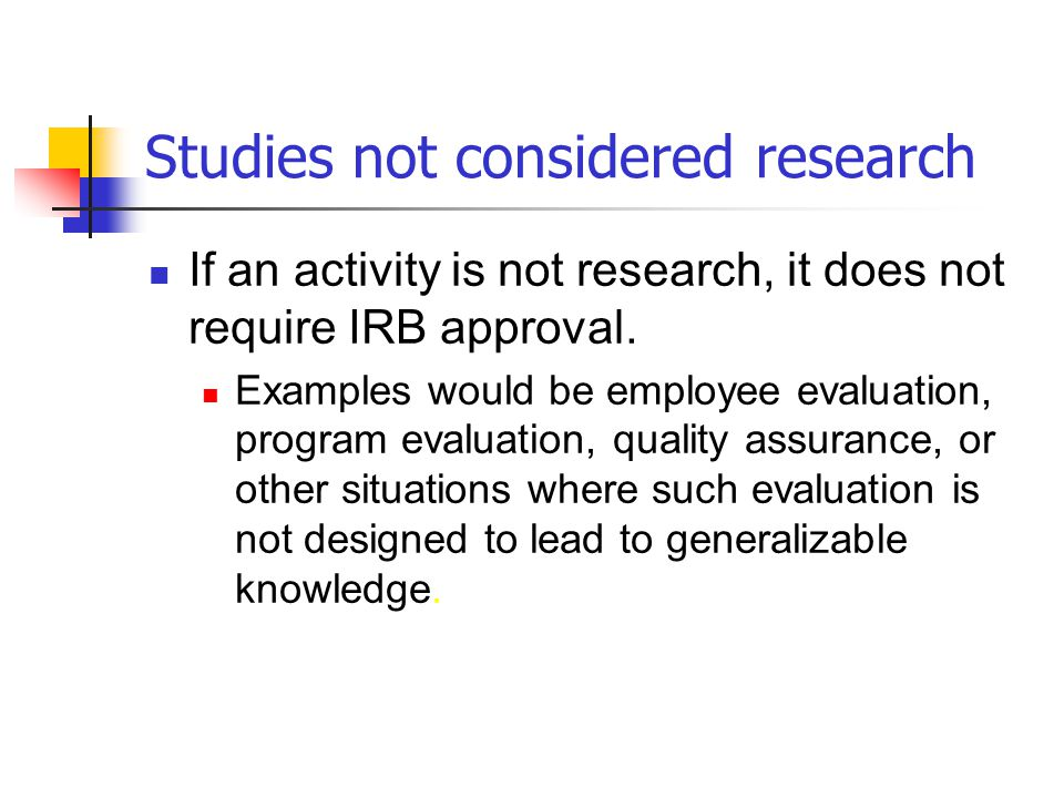 Studies not considered research