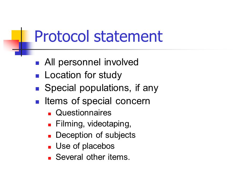 Protocol statement All personnel involved Location for study