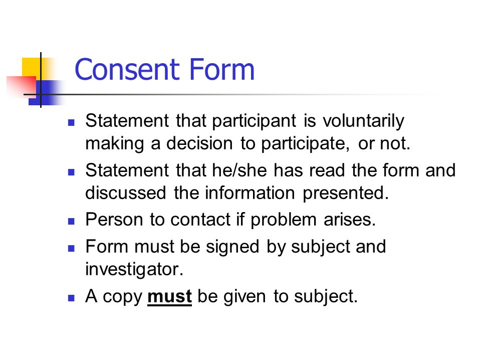Consent Form Statement that participant is voluntarily making a decision to participate, or not.