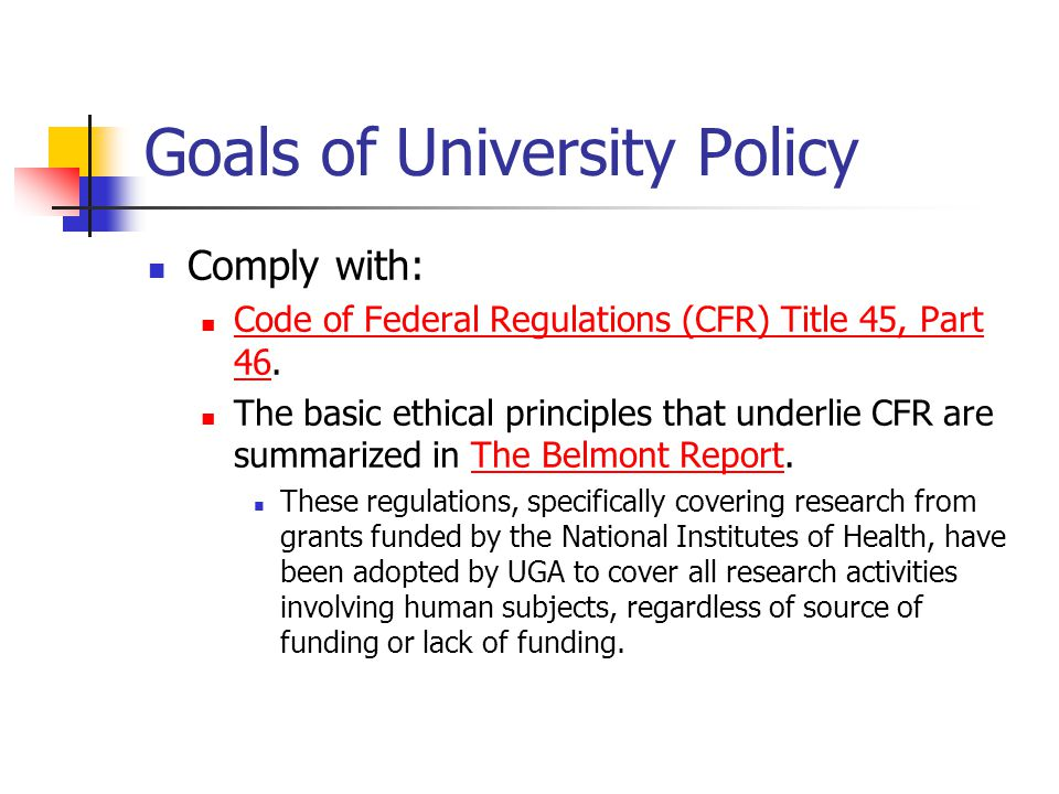 Goals of University Policy