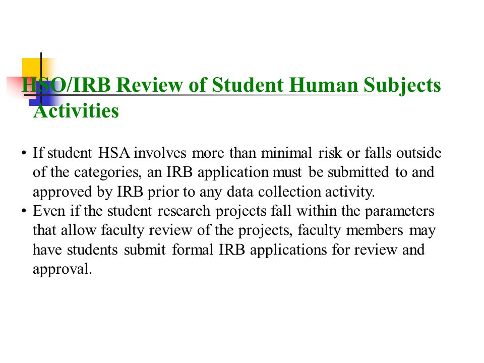 HSO/IRB Review of Student Human Subjects Activities