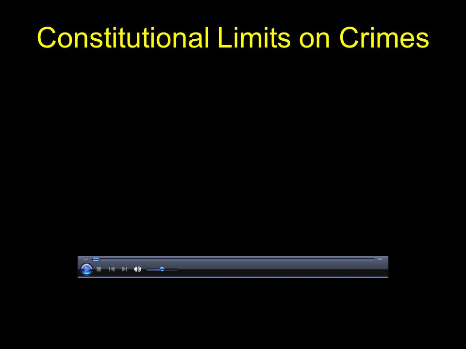 Constitutional Limits on Crimes