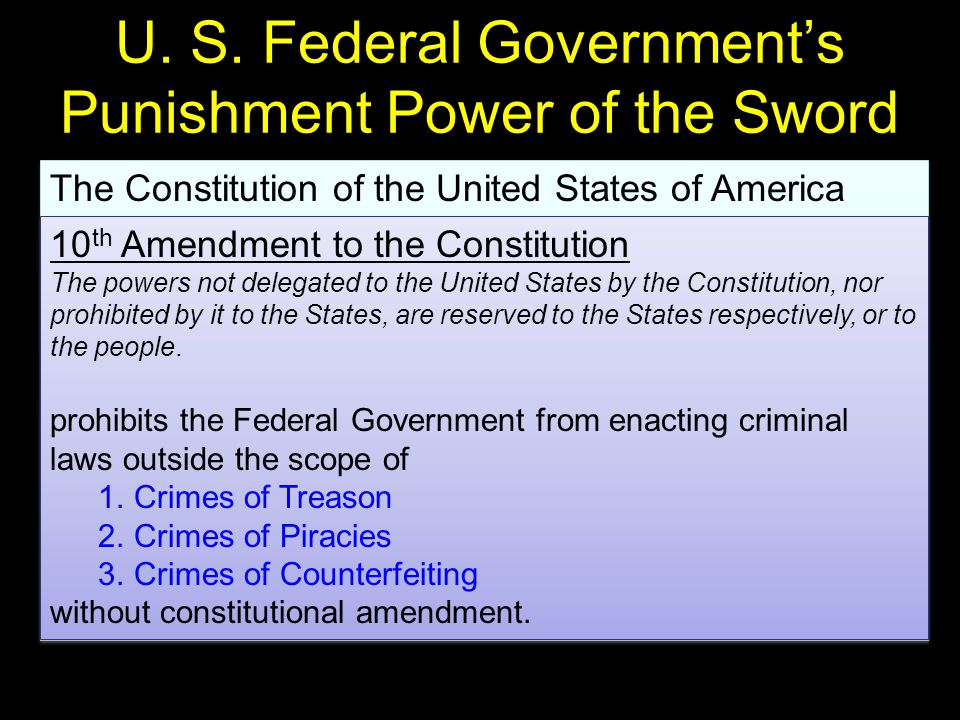 U. S. Federal Government's Punishment Power of the Sword