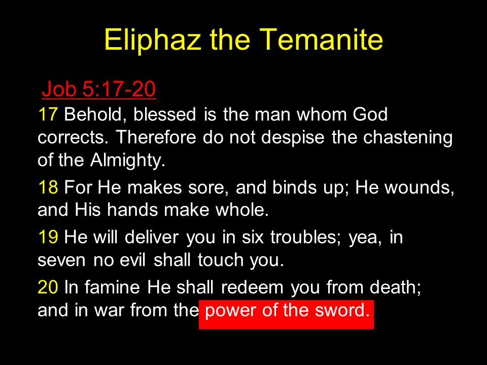 Eliphaz the Temanite Job 5:17-20