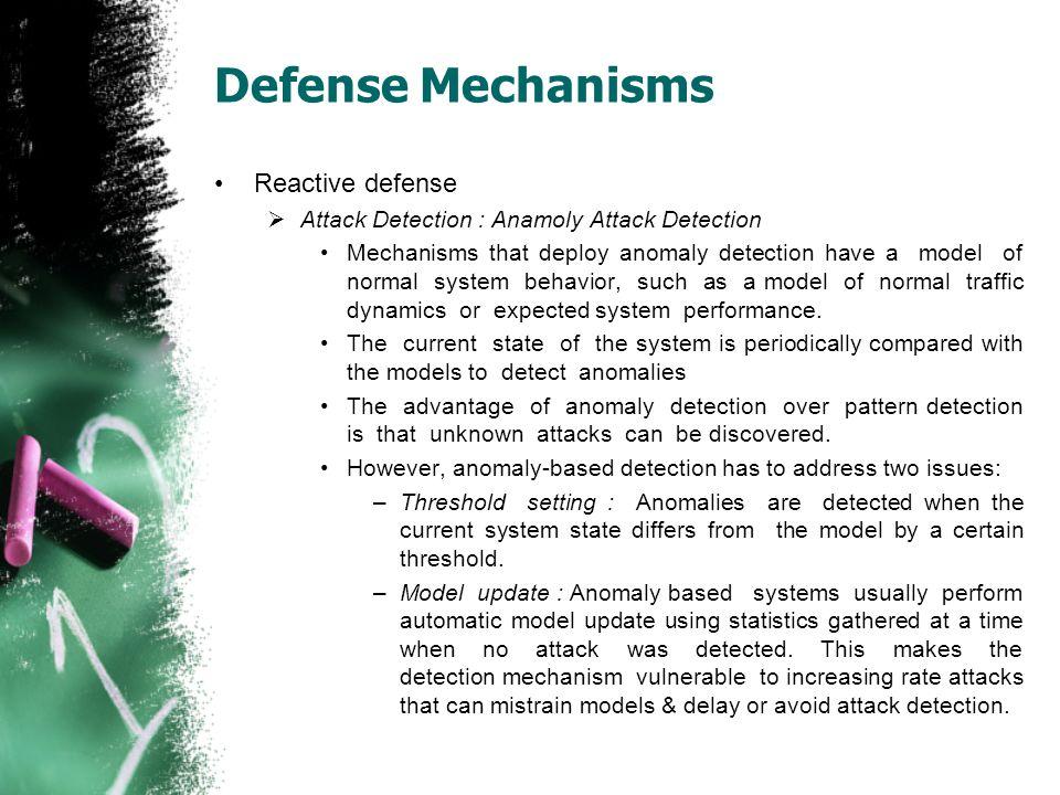 Defense Mechanisms Reactive defense