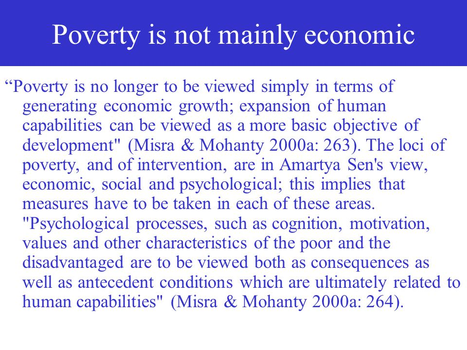 Poverty is not mainly economic