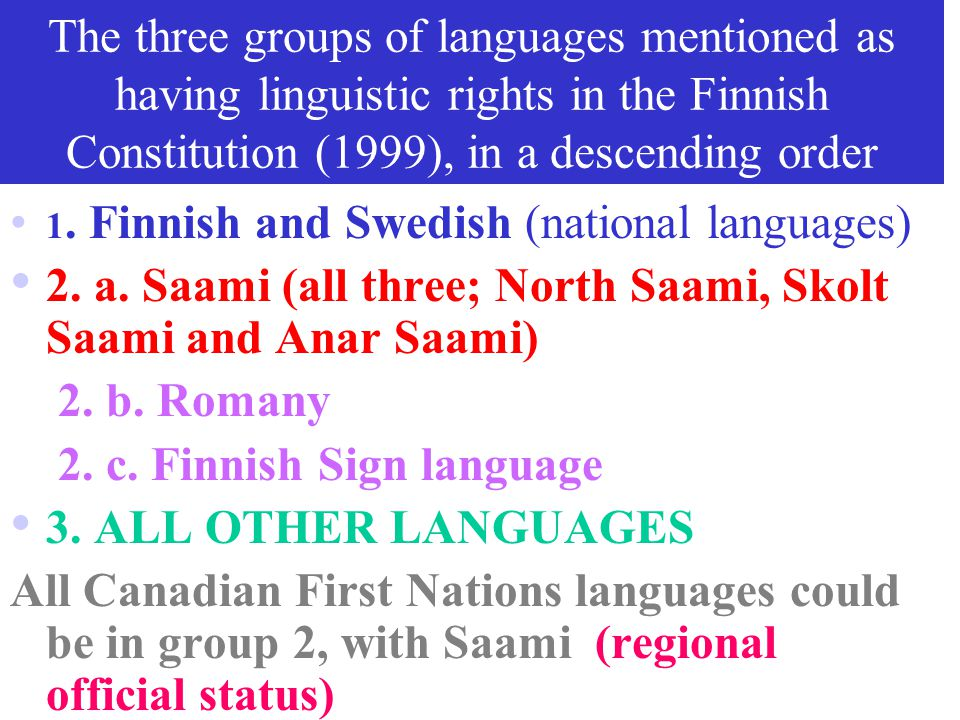 2. a. Saami (all three; North Saami, Skolt Saami and Anar Saami)