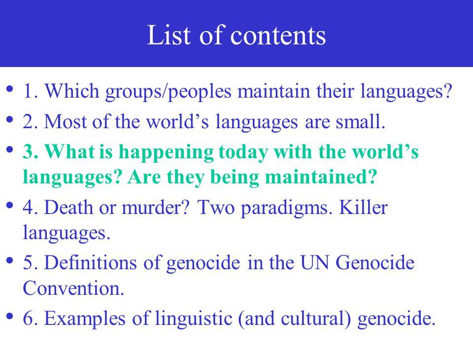 List of contents 1. Which groups/peoples maintain their languages