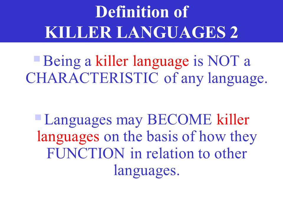 Definition of KILLER LANGUAGES 2