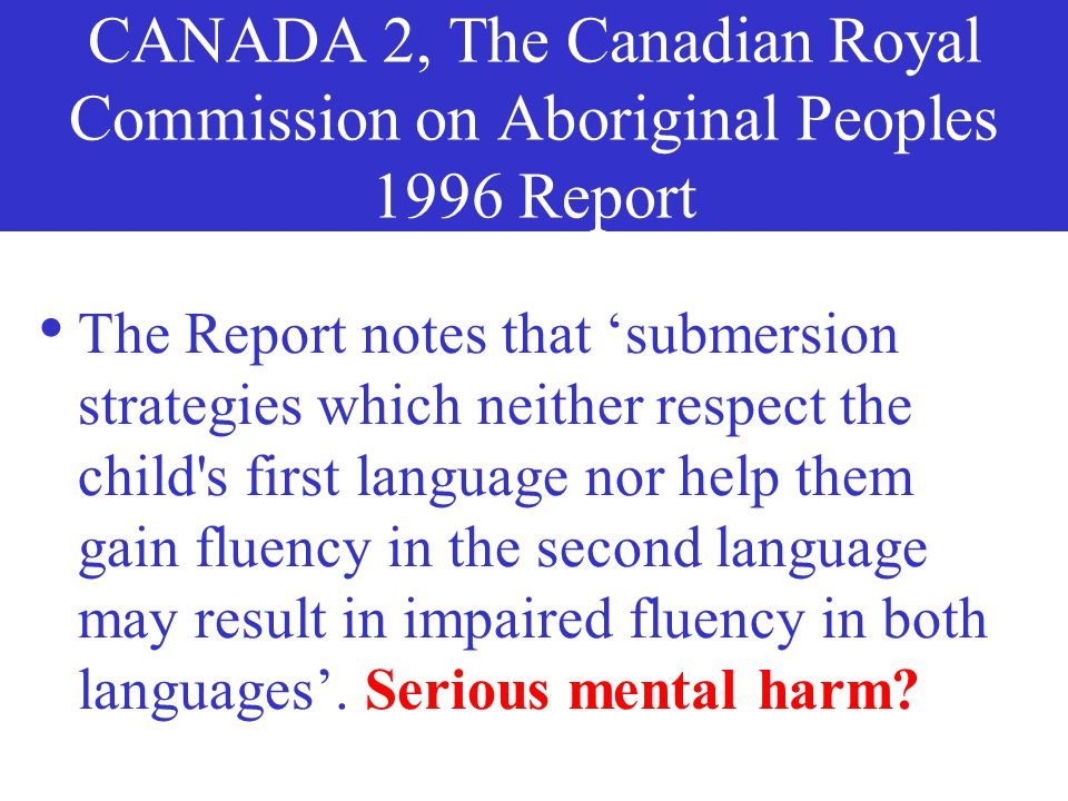 CANADA 2, The Canadian Royal Commission on Aboriginal Peoples 1996 Report