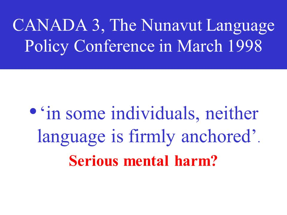 CANADA 3, The Nunavut Language Policy Conference in March 1998