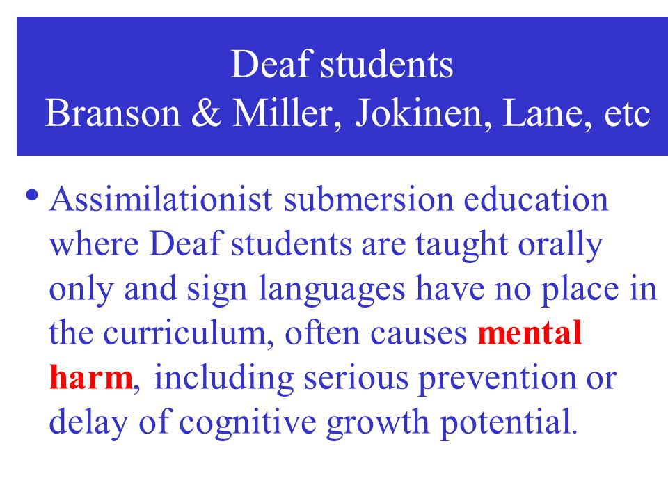 Deaf students Branson & Miller, Jokinen, Lane, etc