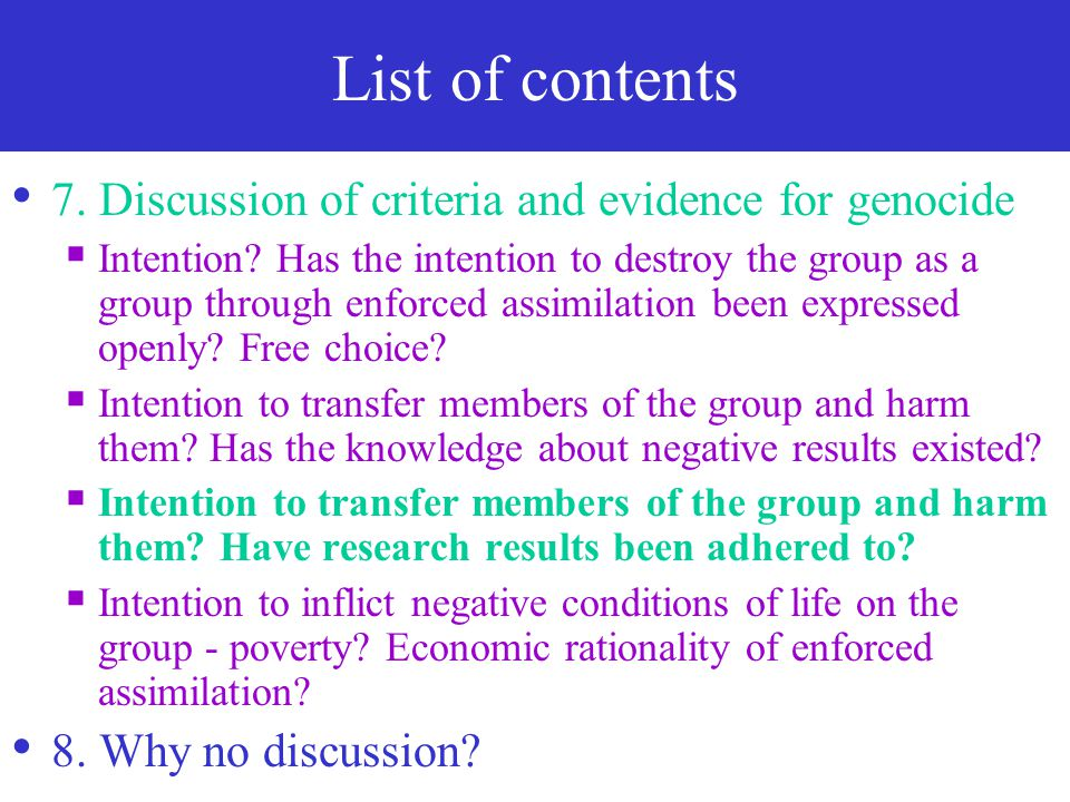 List of contents 7. Discussion of criteria and evidence for genocide