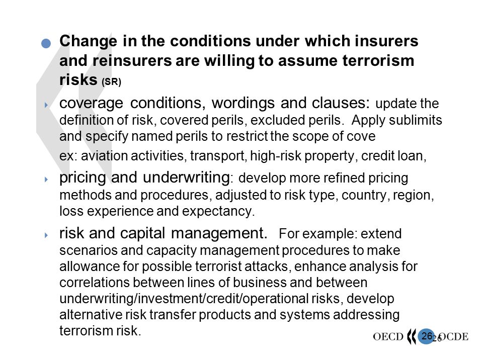 Change in the conditions under which insurers and reinsurers are willing to assume terrorism risks (SR)
