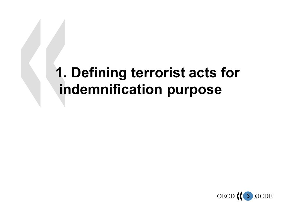 1. Defining terrorist acts for indemnification purpose