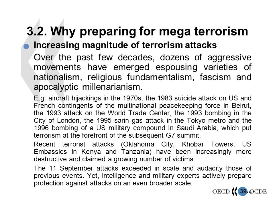 3.2. Why preparing for mega terrorism