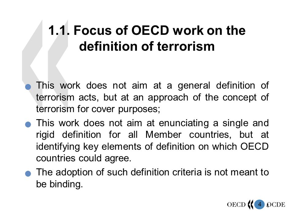 1.1. Focus of OECD work on the definition of terrorism
