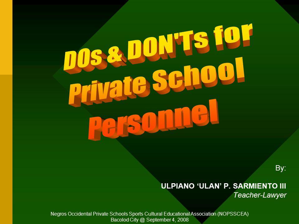 By: ULPIANO 'ULAN' P. SARMIENTO III Teacher-Lawyer