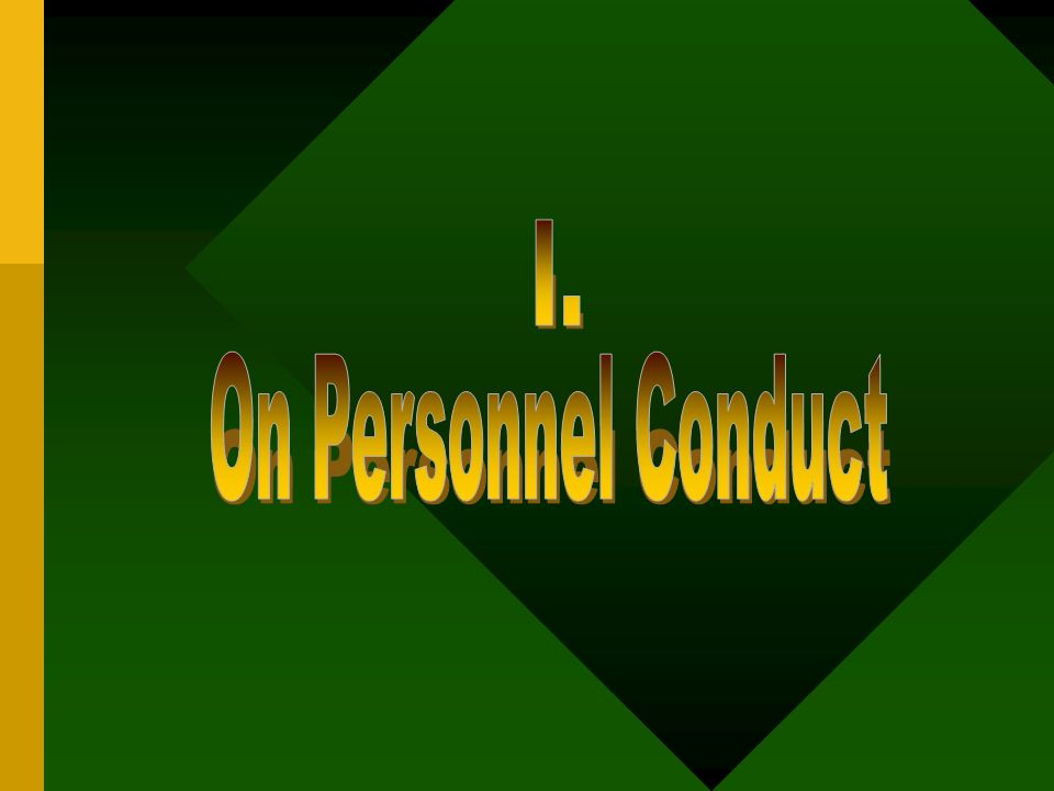 I. On Personnel Conduct