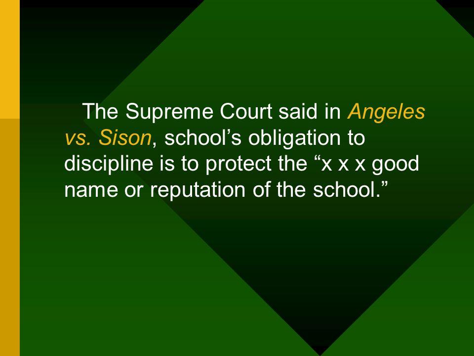 The Supreme Court said in Angeles vs