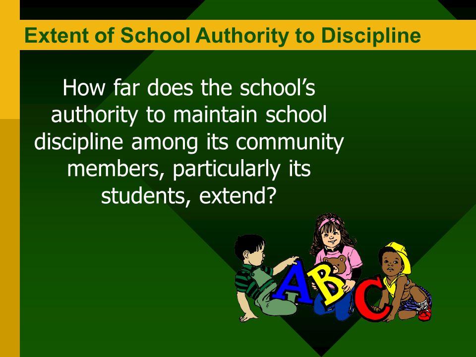 Extent of School Authority to Discipline