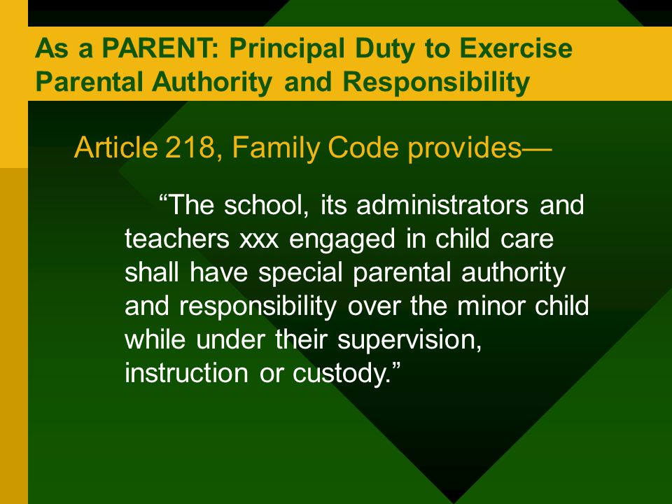 Article 218, Family Code provides—