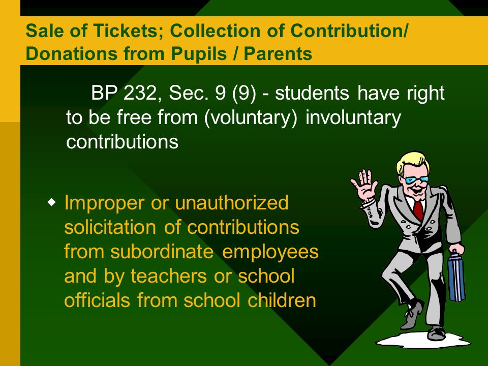 Sale of Tickets; Collection of Contribution/ Donations from Pupils / Parents