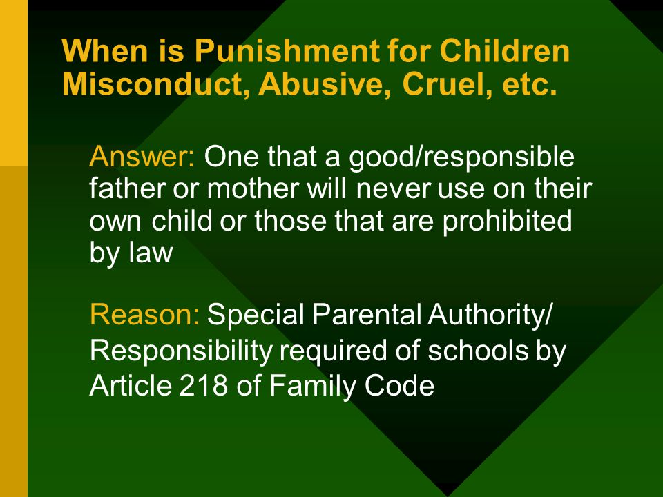 When is Punishment for Children Misconduct, Abusive, Cruel, etc.