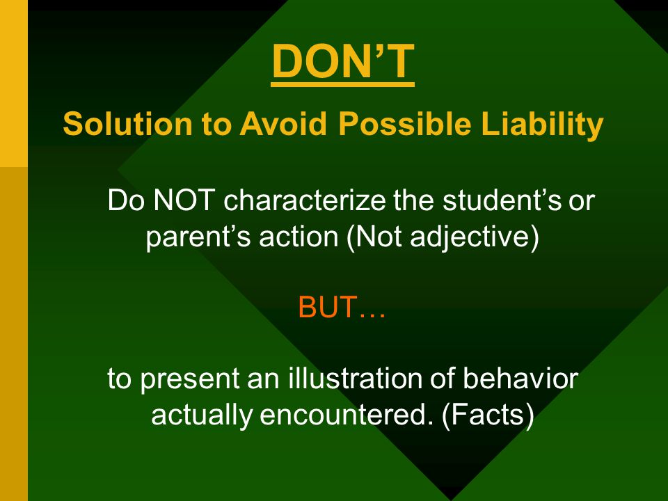 DON'T Solution to Avoid Possible Liability