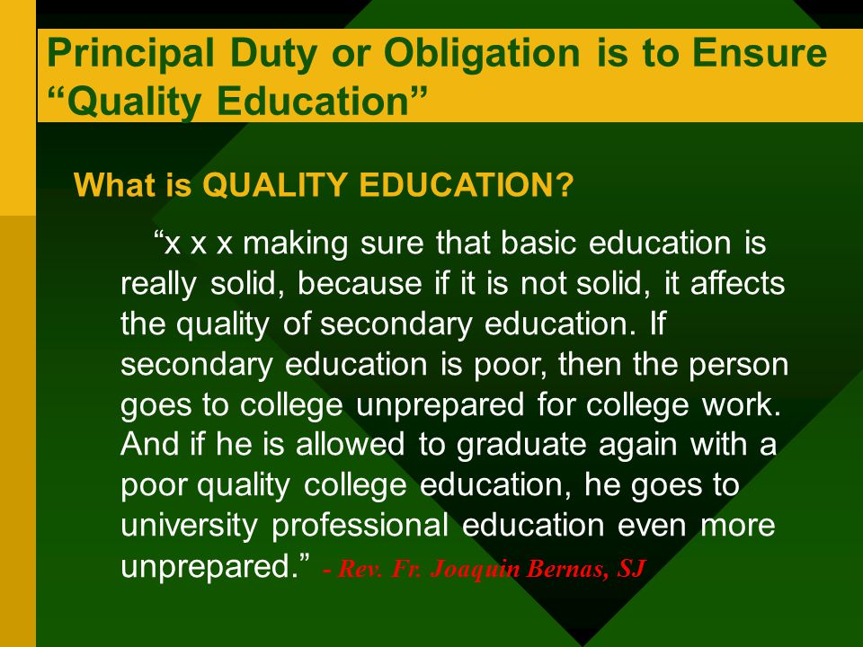 Principal Duty or Obligation is to Ensure Quality Education
