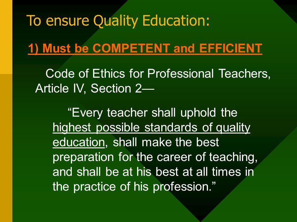 To ensure Quality Education: