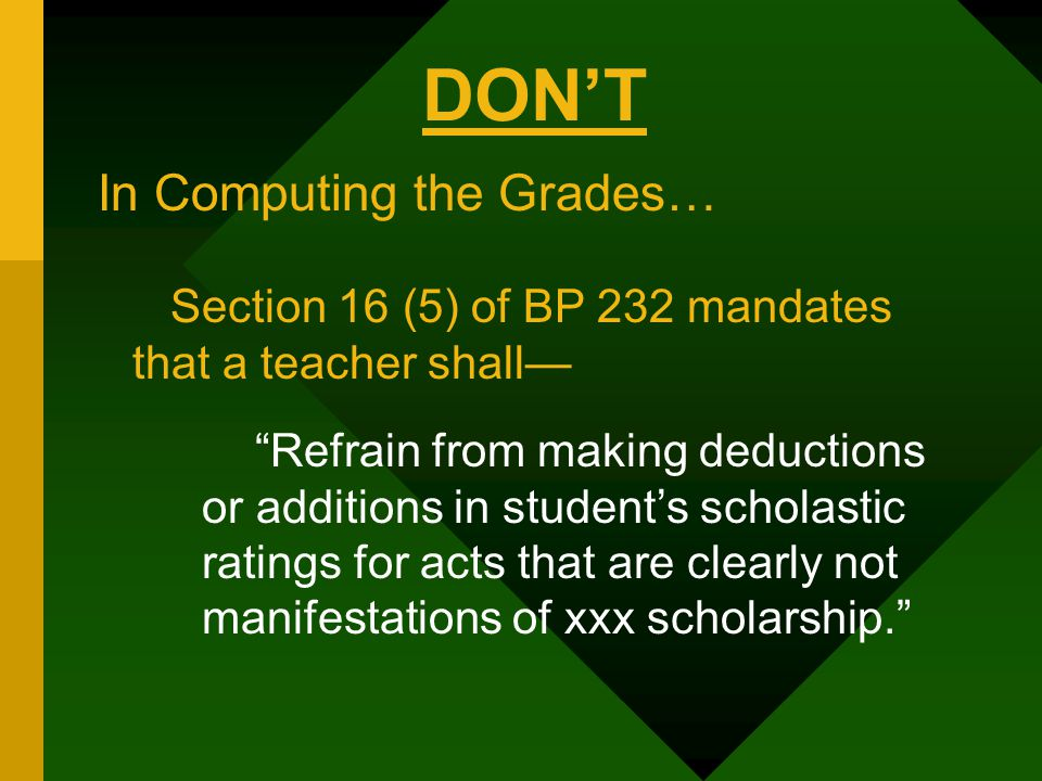 DON'T In Computing the Grades…