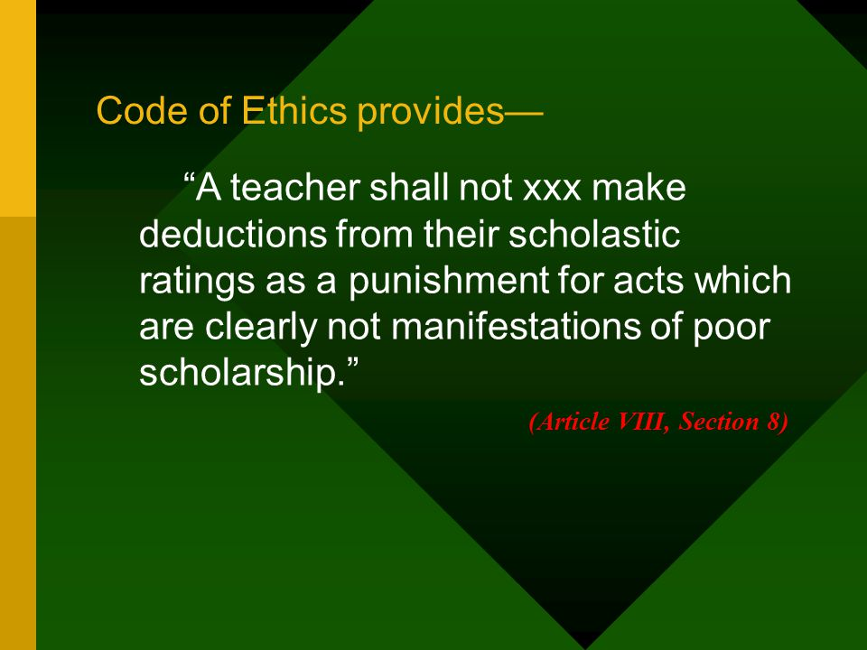 Code of Ethics provides—