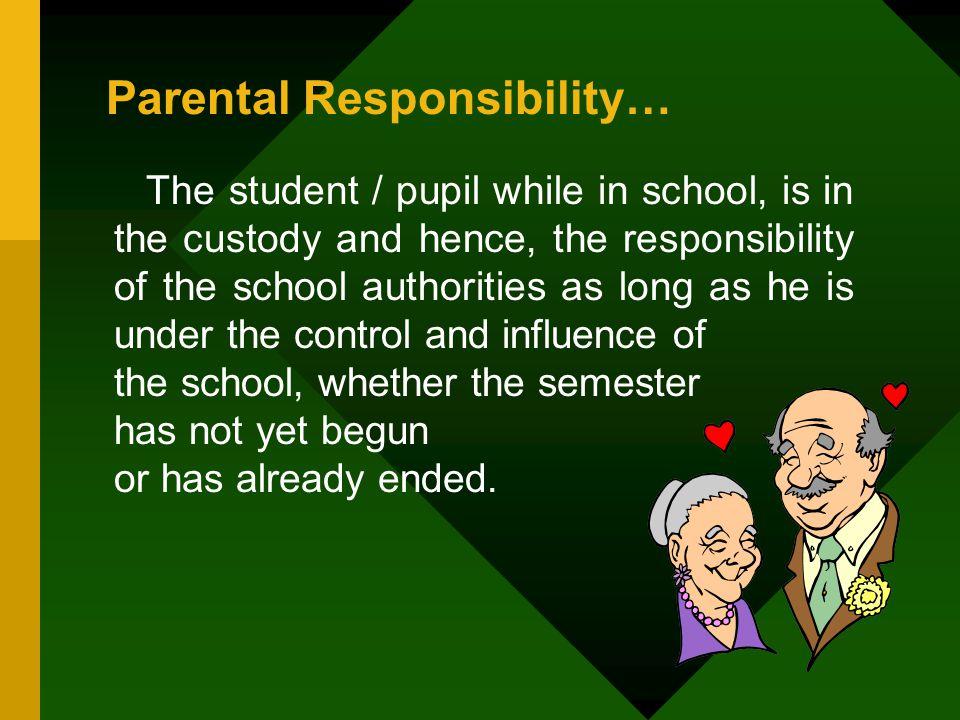 Parental Responsibility…