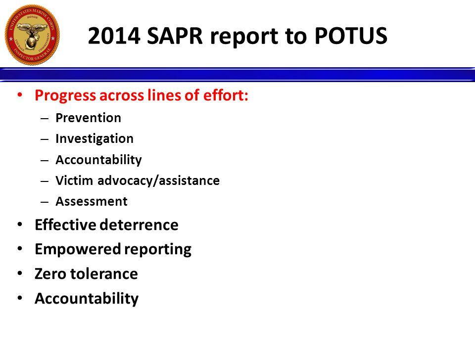 2014 SAPR report to POTUS Progress across lines of effort: