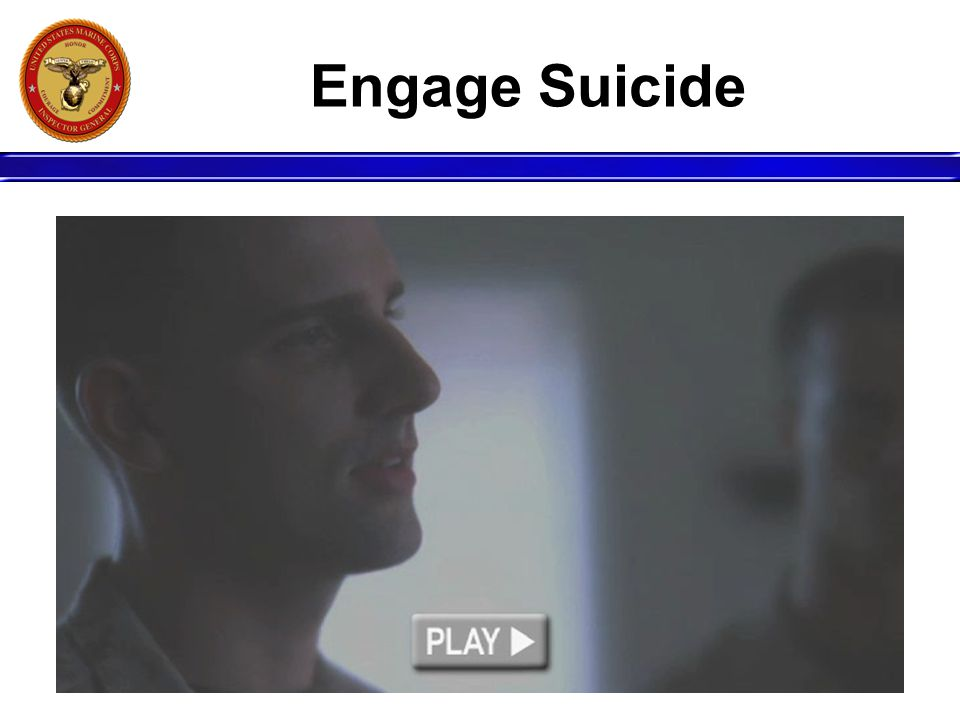 Engage Suicide