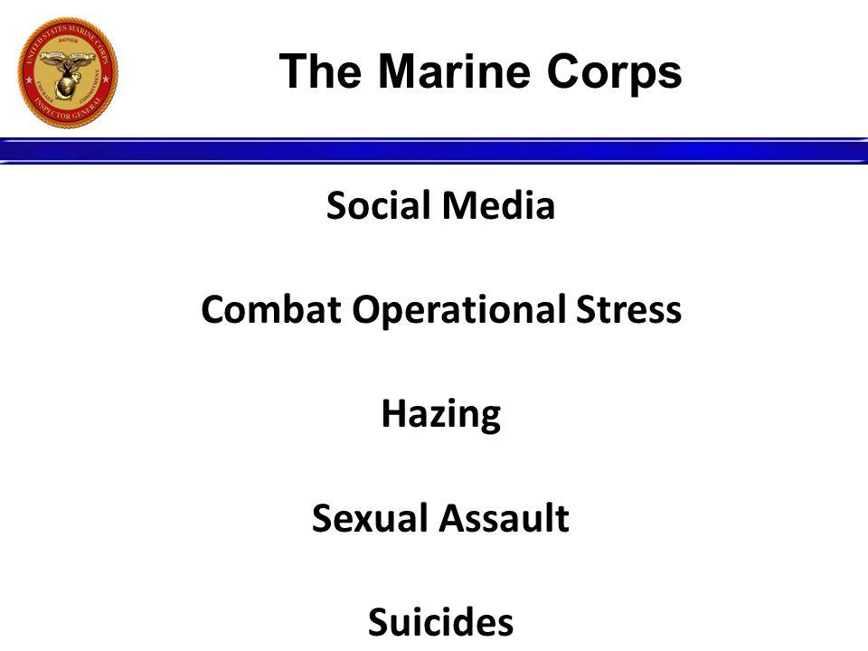 Social Media Combat Operational Stress Hazing Sexual Assault Suicides