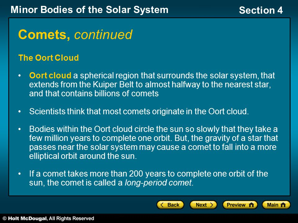 Comets, continued The Oort Cloud