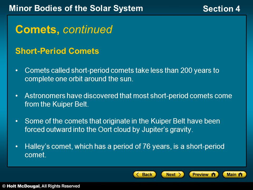 Comets, continued Short-Period Comets
