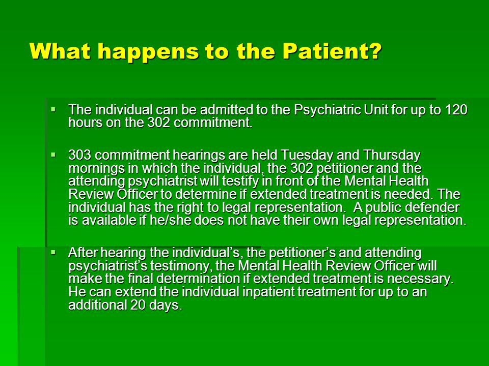 What happens to the Patient