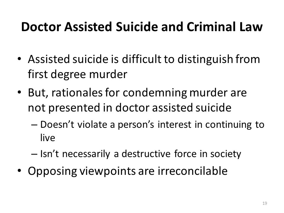 Doctor Assisted Suicide and Criminal Law
