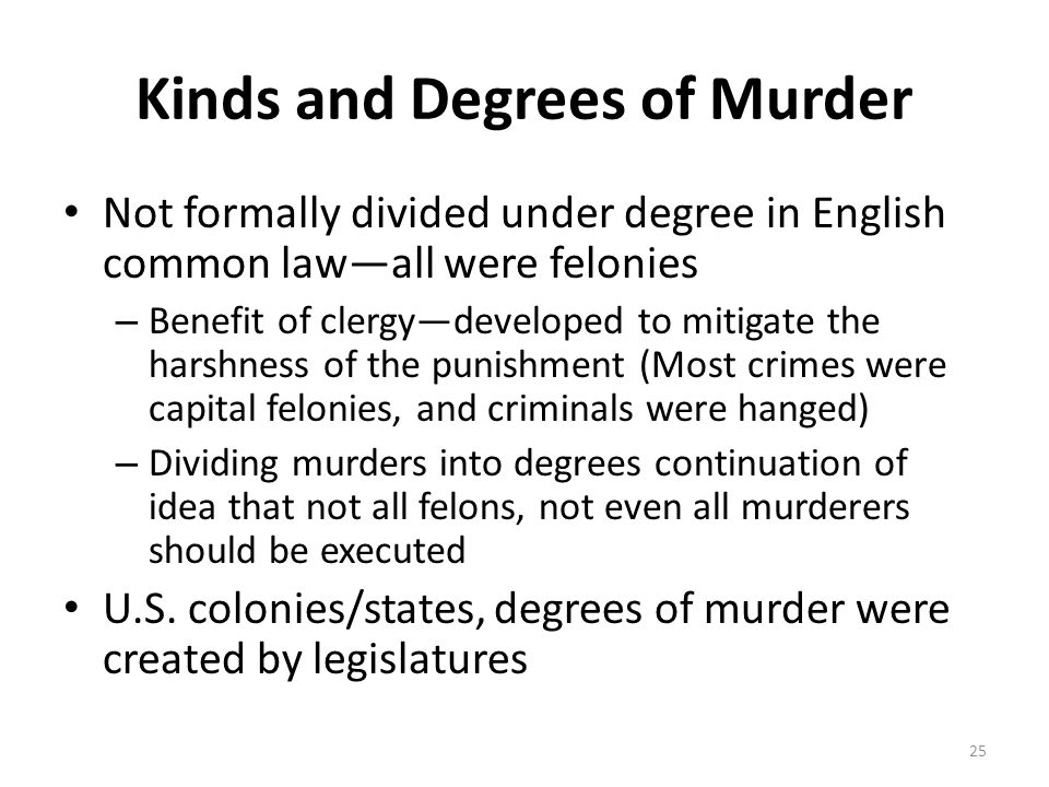 Kinds and Degrees of Murder